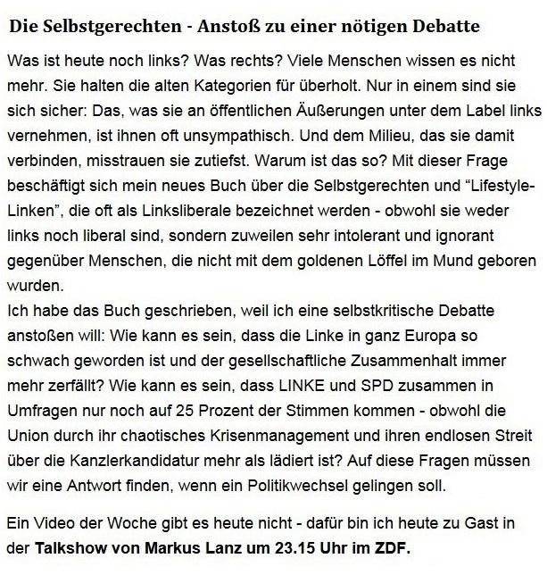 Aus dem Posteingang von Dr. Sahra Wagenknecht (MdB) - Team Sahra 15.04.2021 - Die Selbstgerechten - Anstoß zu einer nötigen Debatte - Abschnitt 1