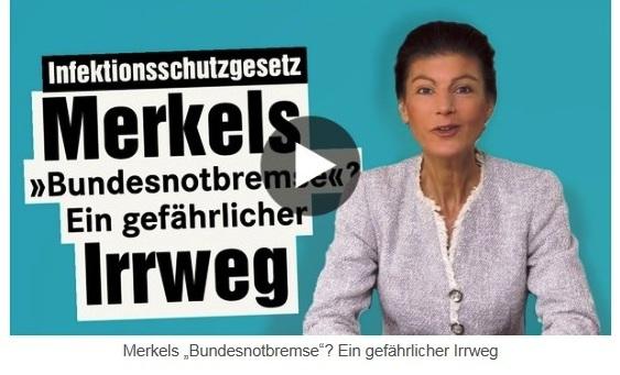 Aus dem Posteingang von Dr. Sahra Wagenknecht (MdB) - Team Sahra 22.04.2021 - Diese 'Notbremse' wird Nöte steigern - Abschnitt 2 - Link: https://www.youtube.com/watch?v=0xq5B7Gn2Mk