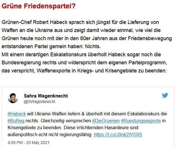 Aus dem Posteingang von Dr. Sahra Wagenknecht (MdB) - Team Sahra 27.05.2021 - Waffen liefern an die Ukraine? Was für ein Irrsinn! - Abschnitt 2 - Link: https://twitter.com/SWagenknecht/status/1397193128654802947?form=MY01SV&OCID=MY01SV