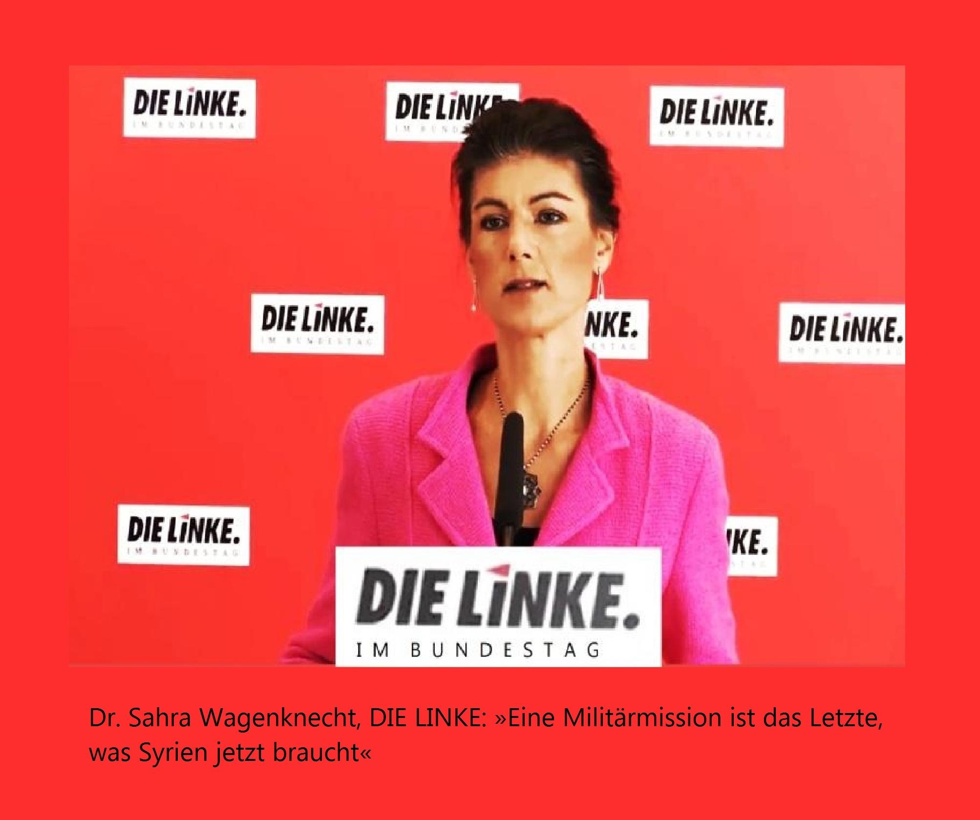 Sahra Wagenknecht, DIE LINKE: »Eine Militärmission ist das Letzte, was Syrien jetzt braucht«