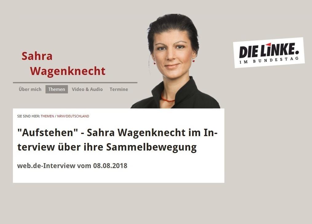 'Aufstehen' - Sahra Wagenknecht im Interview über ihre Sammelbewegung - web.de-Interview vom 08.08.2018