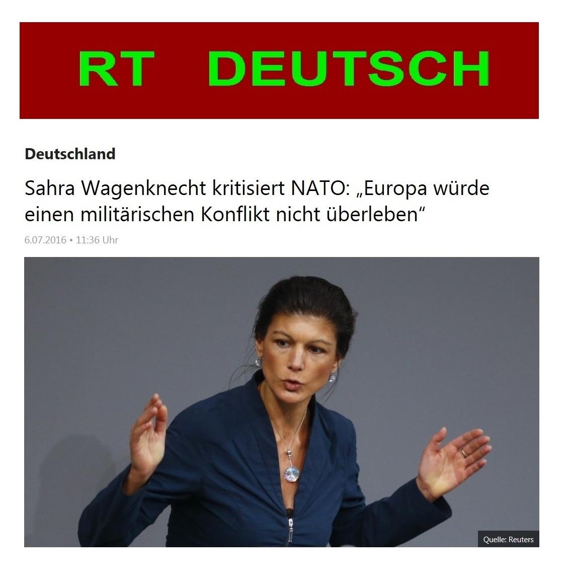 EUROPA-Friedensforum - Die Bundestagsabgeordnete Dr. Sahra Wagenknecht kritisiert die NATO. Im Interview mit RT DEUTSCH sagte die Fraktionsvorsitzende DIE LINKE im Deutschen Bundestag  unter anderem: Europa würde einen militärischen Konflikt nicht überleben!