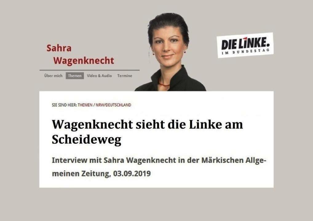 Aus dem Posteingang - Wagenknecht sieht die Linke am Scheideweg - Interview mit Sahra Wagenknecht in der Märkischen Allgemeinen Zeitung, 03.09.2019
