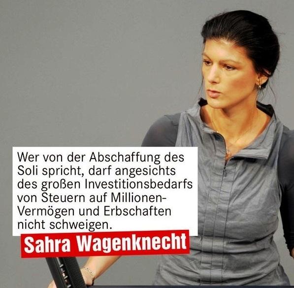 Aus dem Posteingang - Sahra Wagenknecht: Ich finde: Wer von der Abschaffung des Soli spricht, darf angesichts des großen Investitionsbedarfs in Deutschland von Steuern auf Millionenvermögen und Erbschaften nicht schweigen.