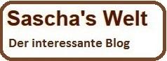 Sascha's Welt - der interessante Blog