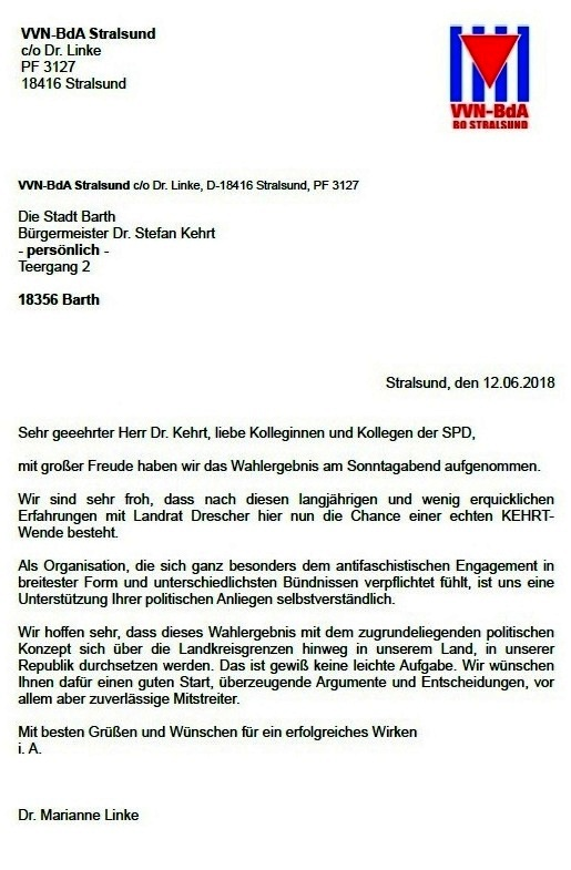 Herzlichen Glückwunsch Dr. Stefan Kerth! - Schreiben von Dr. Marianne Linke, VVN-BdA-Gruppe Stralsund, an Dr. Stefan Kehrt (SPD) anlässlich seiner Wahl zum Landrat vom Landkreis Vorpommern-Rügen bei der Stichwahl am 10. Juni 2018