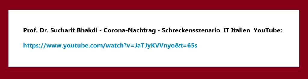 Corona und Politik - Teil 2 - E-Mail an Karoline Rüsing vom 17.03.2021 - Aus dem Posteingang von Siegfried Dienel vom 18.03.2021 - Abschnitt 1 - Link: https://www.youtube.com/watch?v=JaTJyKVVnyo&t=65s - Professor Dr. Sucharit Bhakdi - Corona-Nachtrag - Schreckensszenario IT Italien