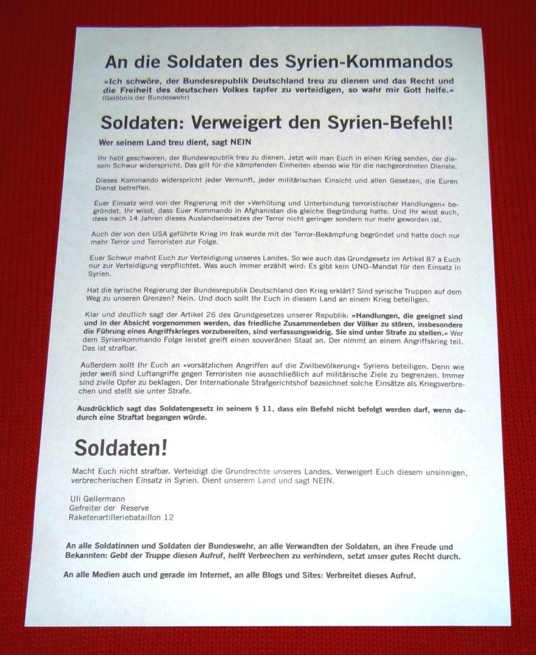 Aufruf |  An die Soldaten des Syrien-Kommandos | Von Uli Gellermann, Rationalgalerie.de , Gefreiter d. Reserve | Soldaten: Verweigert den Syrien-Befehl! Wer seinem Land treu dient, sagt NEIN |  EUROPA-Friedensforum auf Ostsee-Rundschau.de - Wir sagen NEIN zum Krieg! Engagement für den Frieden? Na klar, wir sind dabei!