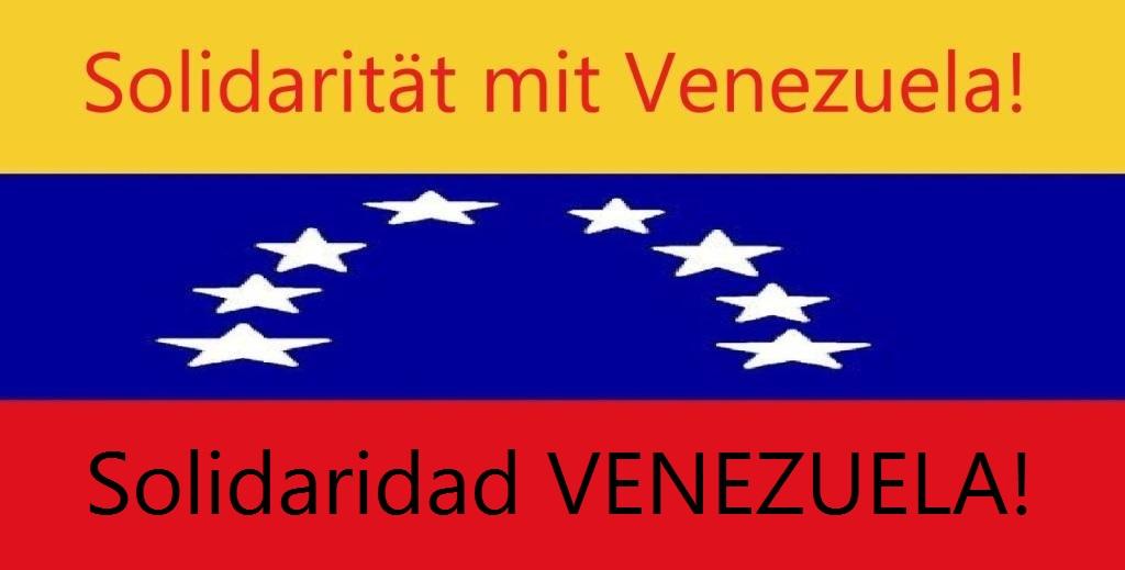 Solidarität mit Venezuela! - Solidaridad VENEZUELA!