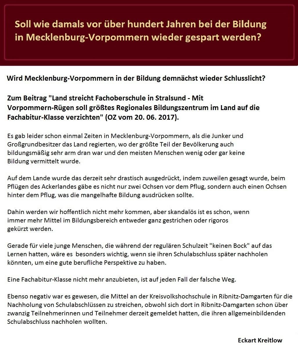 Soll Mecklenburg-Vorpommern in der Bildung wieder Schlusslicht werden? - Leserbrief von Eckart Kreitlow an die Ostsee-Zeitung zum Beitrag Land streicht Fachoberschule in Stralsund - OZ vom 20. Juni 2017 - Ausgabe Ribnitz-Damgarten - Seite 9