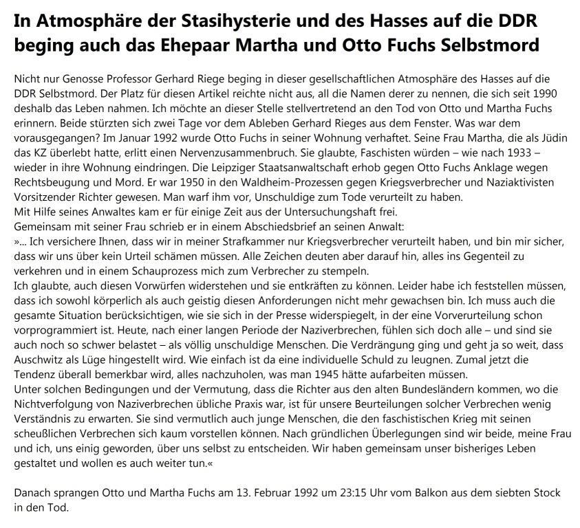 In der Atmosphäre der Stasihysterie und des Hasses auf die DDR beging auch das Ehepaar Martha und Otto Fuchs Selbstmord - Otto und Martha Fuchs sprangen am 13. Februar 1992 um 23:15 Uhr vom Balkon aus dem siebten Stock in den Tod.