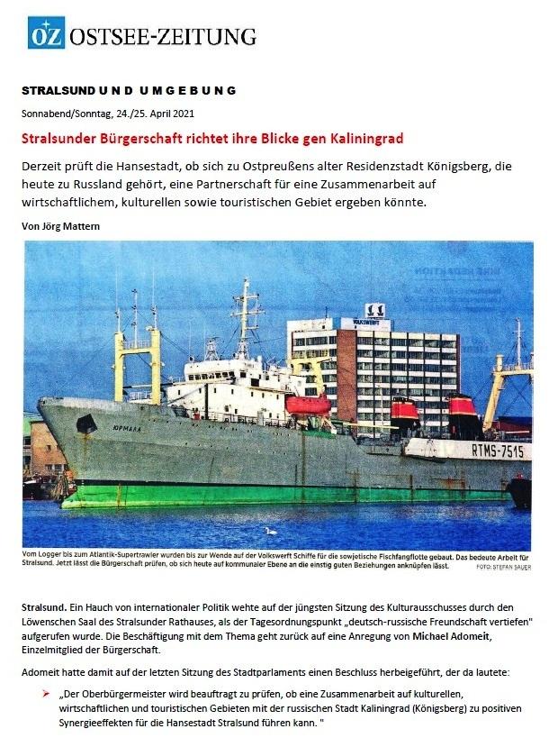 Stralsunder Bürgerschaft richtet ihre Blicke gen Kaliningrad - Von Jörg Mattern - Ostsee-Zeitung - Stralsund und Umgebung - Sonnabend/Sonntag, 24./25.April 2021 - Aus dem Posteingang von Siegfried Dienel vom 27.04.2021 - Abschnitt 1