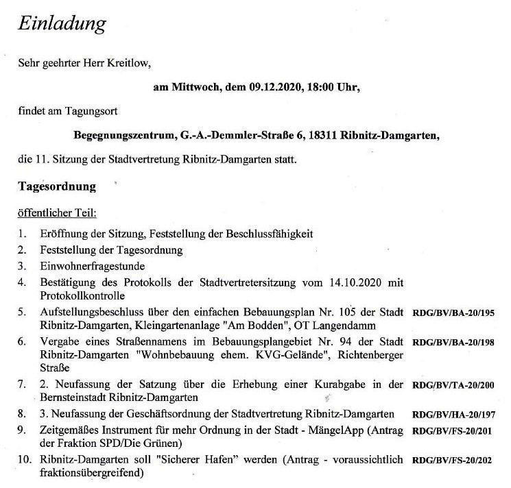Tagesordnung der 11. Sitzung dieser Legislaturperiode der Stadtvertretung Ribnitz-Damgarten am Mittwoch, dem 09. Dezember 2020, von 18:00 Uhr bis etwa gegen 19:40 Uhr im Begegnungszentrum unserer Bernsteinstadt Ribnitz-Damgarten in der G.-A.-Demmler-Straße 6 - 1