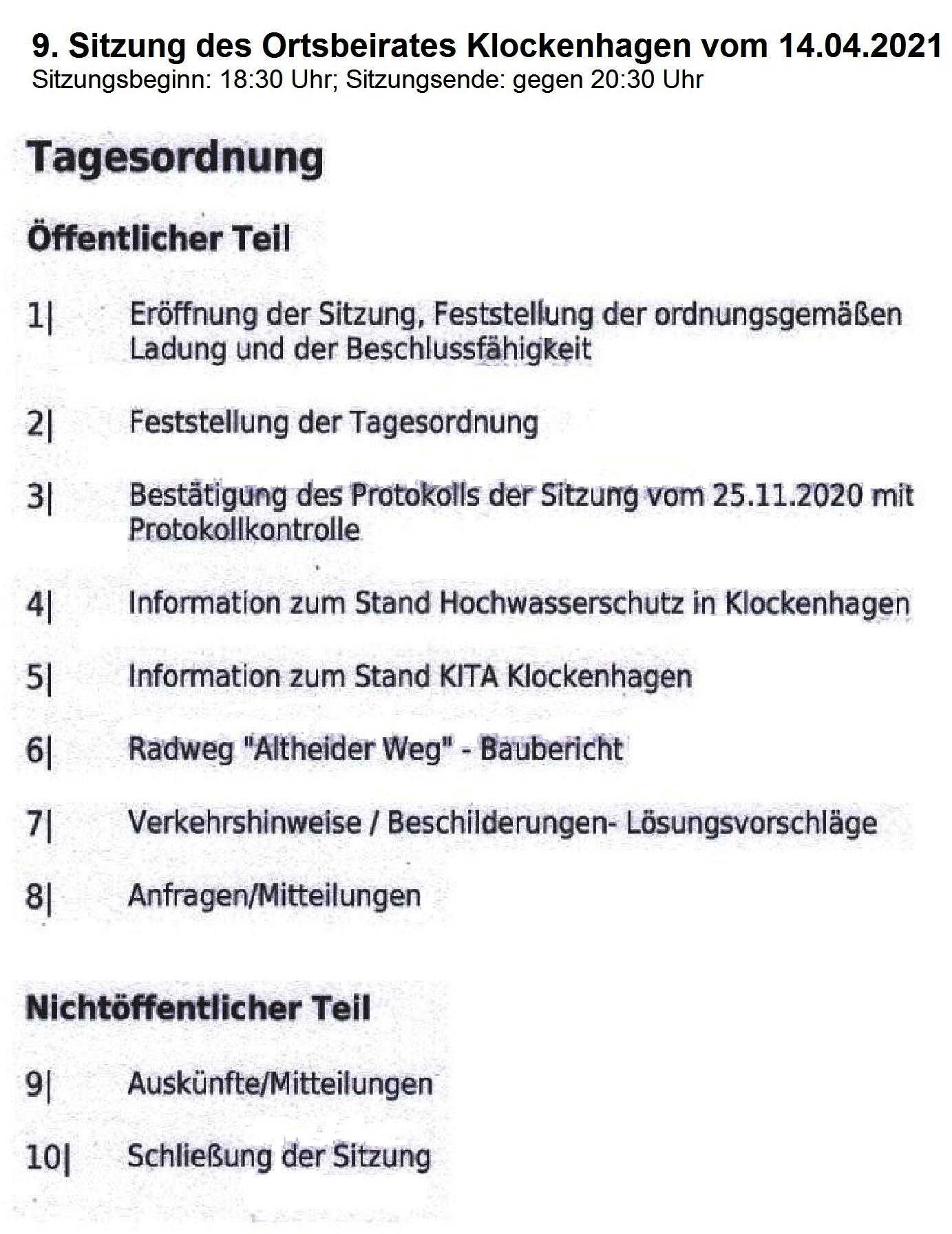 9. Sitzung des Ortsbeirates Klockenhagen vom 14.04.2021 im Begegnungszentrum Ribnitz-Damgarten - Sitzungsbeginn: 18:30 Uhr - Sitzungsende: gegen 20:30 Uhr - Tagesordnung