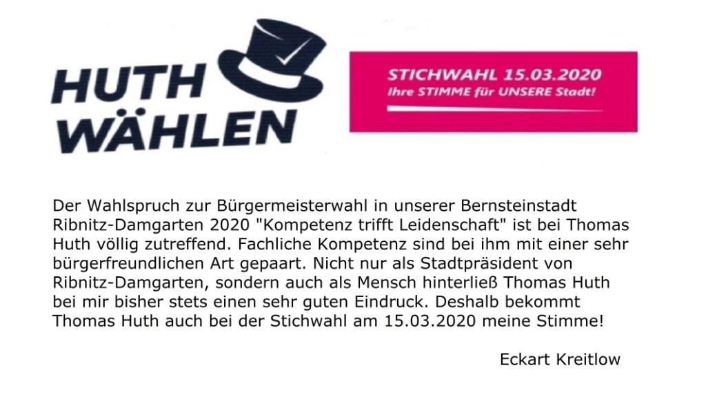 Bürgermeisterwahl Ribnitz-Damgarten 2020 - Kompetenz trifft Leidenschaft - Stichwahl am 15.März 2020 - Thomas Huth wählen - Statement von Eckart Kreitlow zur Wahl von Thomas Huth