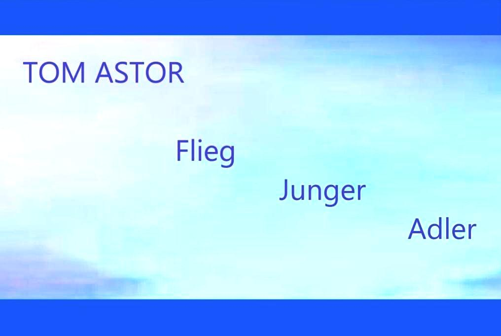 Tom Astor - Flieg Junger Adler