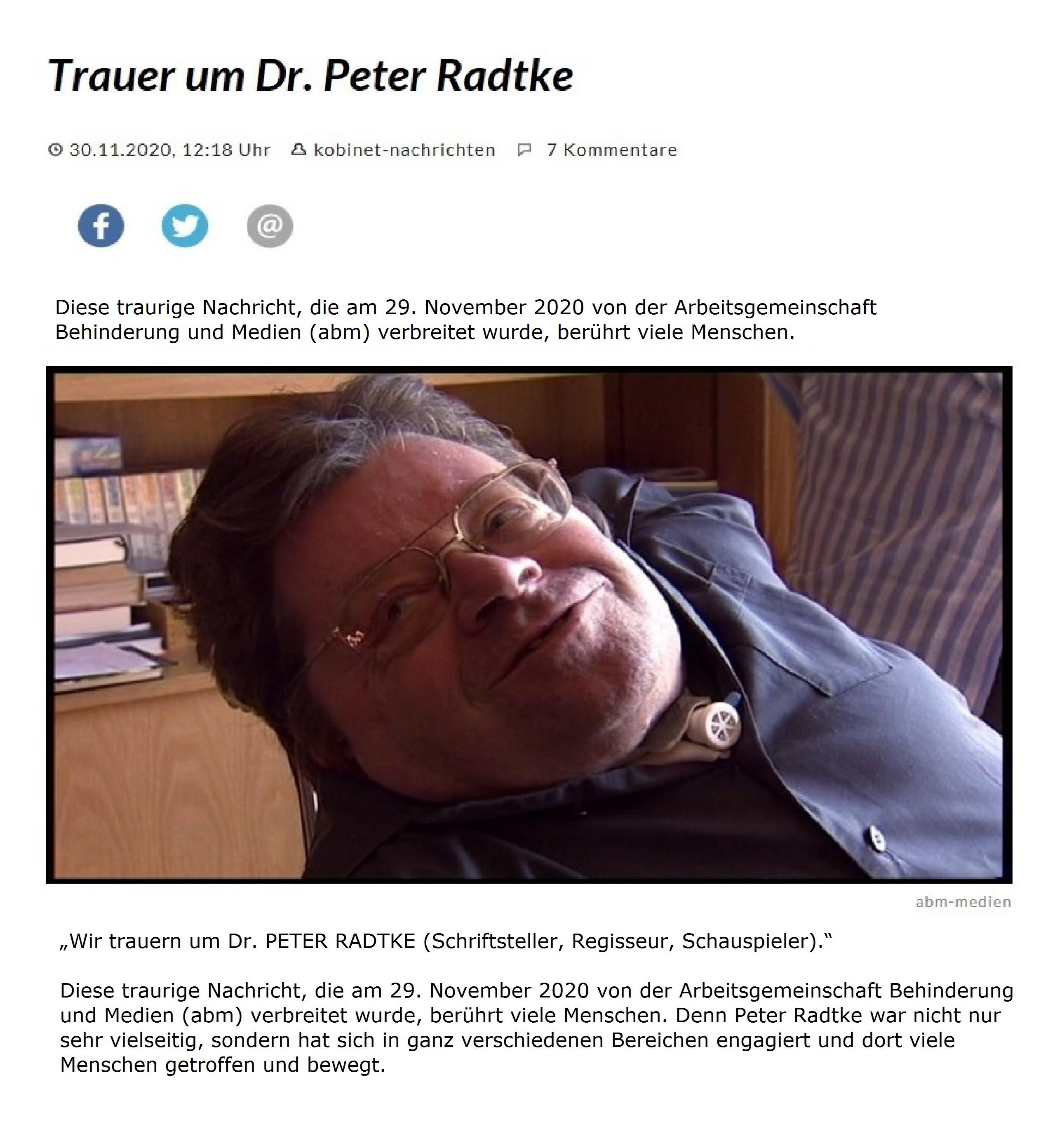 Trauer um Dr. Peter Radtke, Schriftsteller, Regisseur, Schauspieler.