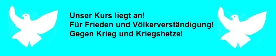 Unser Kurs liegt an! Für Frieden und Völkerverständigung! Gegen Krieg und Kriegshetze! Ortsverband DIE LINKE Ribnitz-Damgarten