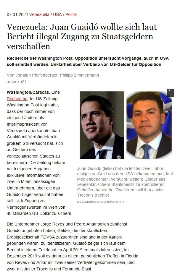 Venezuela: Juan Guaidó wollte sich laut Bericht illegal Zugang zu Staatsgeldern verschaffen - Recherche der Washington Post. Opposition untersucht Vorgänge, auch in USA soll ermittelt werden. Unklarheit über Verbleib von US-Gelder für Opposition - Von Jonatan Pfeifenberger, Philipp Zimmermann - amerika21 - Nachrichten und Analysen aus Lateinamerika - 07.01.2021