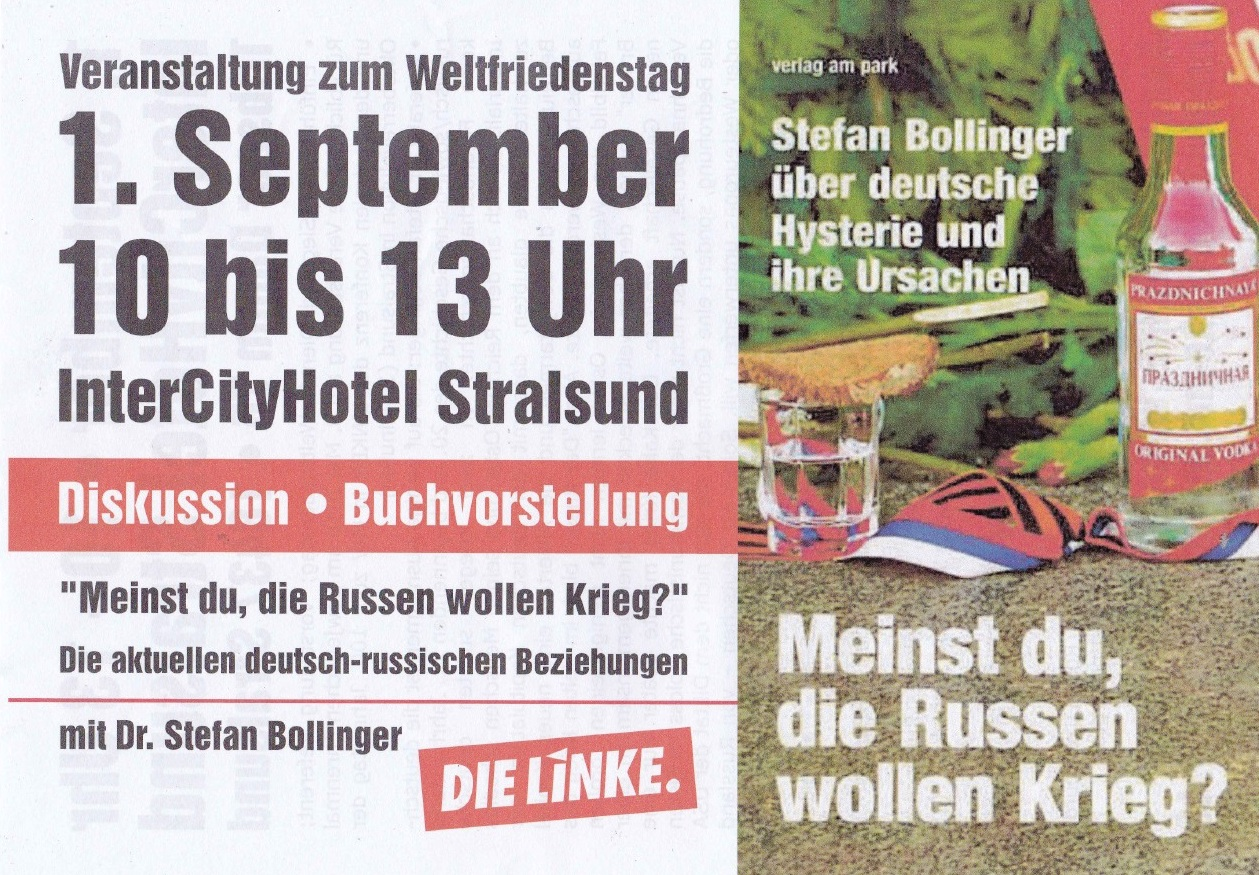 Veranstaltung am 1. September 2018 10 bis 13 Uhr in Stralsund - InterCityHotel Stralsund - Diskussion - Buchvorstellung ' Meinst du, die Russen wollen Krieg?' - Die aktuellen deutsch-russischen Beziehungen mit Dr. Stefan Bollinger