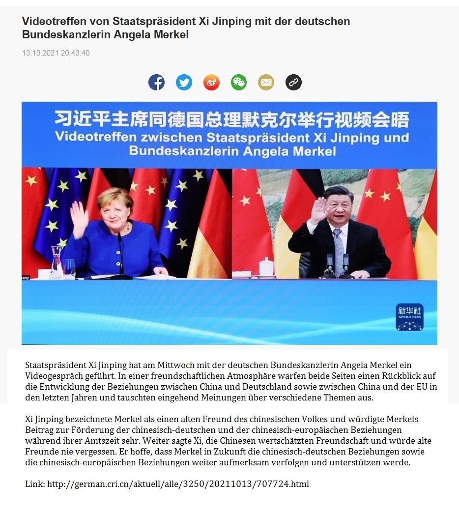 Videotreffen von Staatspräsident Xi Jinping mit der deutschen Bundeskanzlerin Angela Merkel - 13.10.2021 20:43:40 - CRI online Deutsch - Link:http://german.cri.cn/aktuell/alle/3250/20211013/707724.html