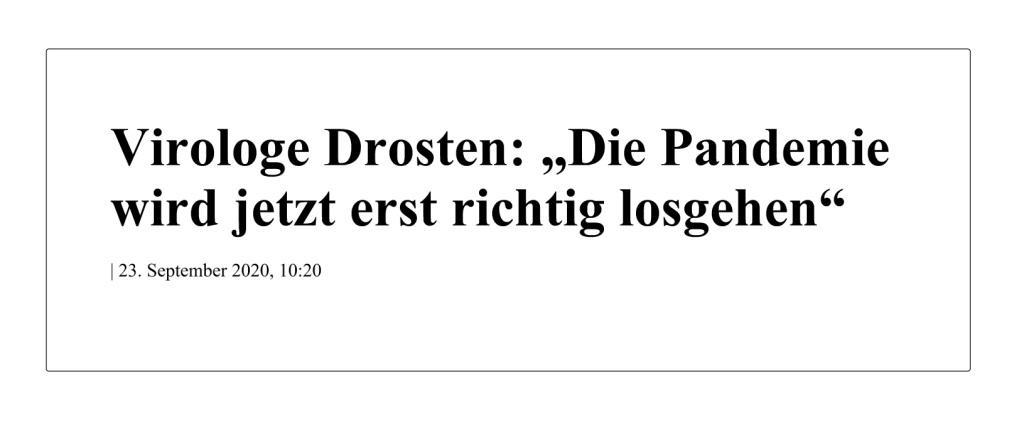 Virologe Drosten: 'Die Pandemie wird jetzt erst richtig losgehen' - The World News Monitor - Fakten, Analyse, Nachhaltigkeit - 23.09.2020