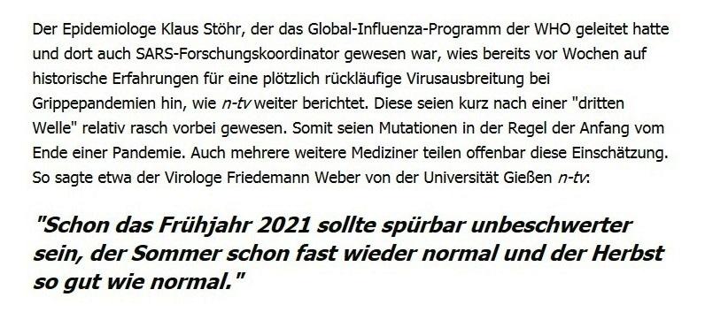 WHO-Vertreter: Ende der Pandemie in Sicht – offenbar auch ohne Impfung - So sagte etwa der Virologe Friedemann Weber von der Universität Gießen n-tv: 'Schon das Frühjahr 2021 sollte spürbar unbeschwerter sein, der Sommer schon fast wieder normal und der Herbst so gut wie normal.' - RT DE - 23 Feb. 2021 20:46 Uhr