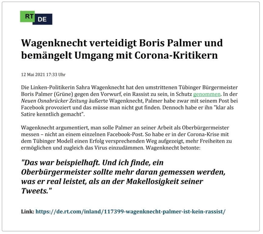 Wagenknecht verteidigt Boris Palmer und bemängelt Umgang mit Corona-Kritikern -  RT DE - 12 Mai 2021 17:33 Uhr - Link: https://de.rt.com/inland/117399-wagenknecht-palmer-ist-kein-rassist/