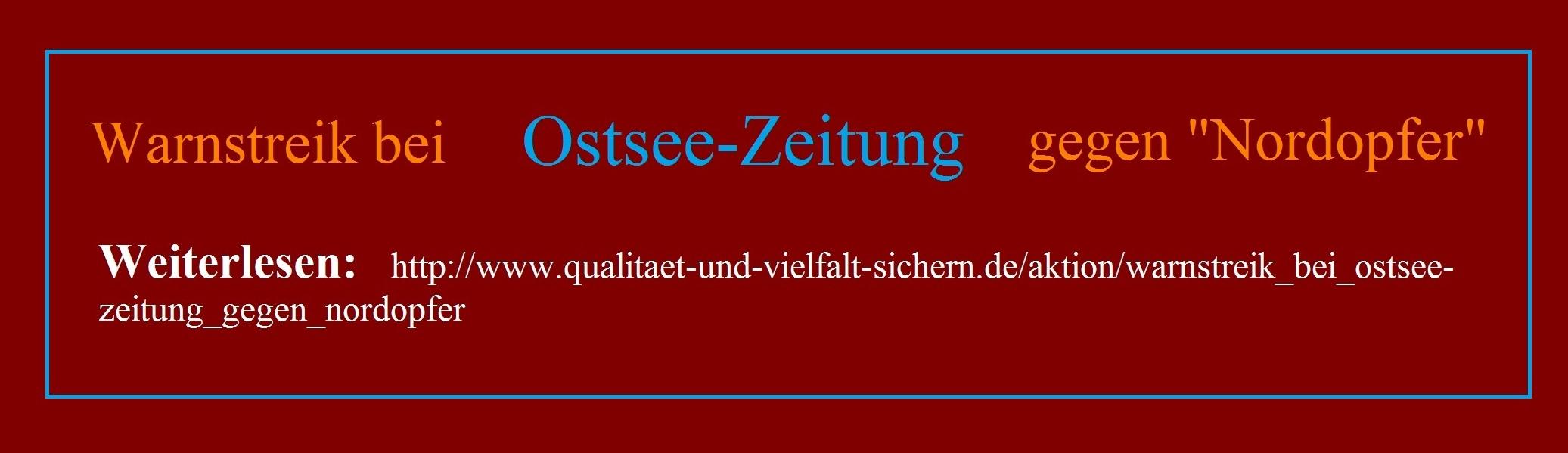 Warnstreik bei der Ostsee-Zeitung wegen Nordopfer | Weiterlesen: http://www.qualitaet-und-vielfalt-sichern.de/aktion/warnstreik_bei_ostsee-zeitung_gegen_nordopfer