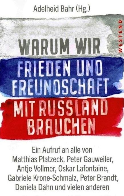 Aus dem Posteingang von Siegfried Dienel - Warum wir Frieden und Freundschaft mit Russland brauchen - PDF