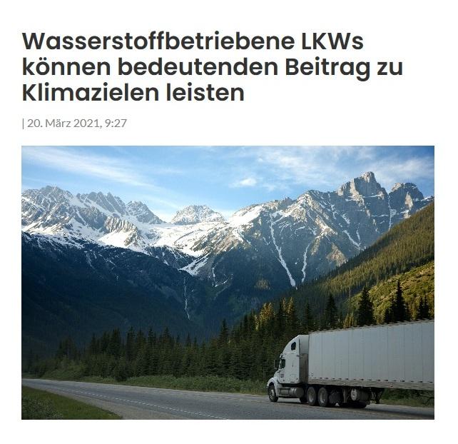 Wasserstoffbetriebene LKWs können bedeutenden Beitrag zu Klimazielen leisten - The World News Monitor - Fakten, Analyse, Nachhaltigkeit - 20. März 2021, 9:27