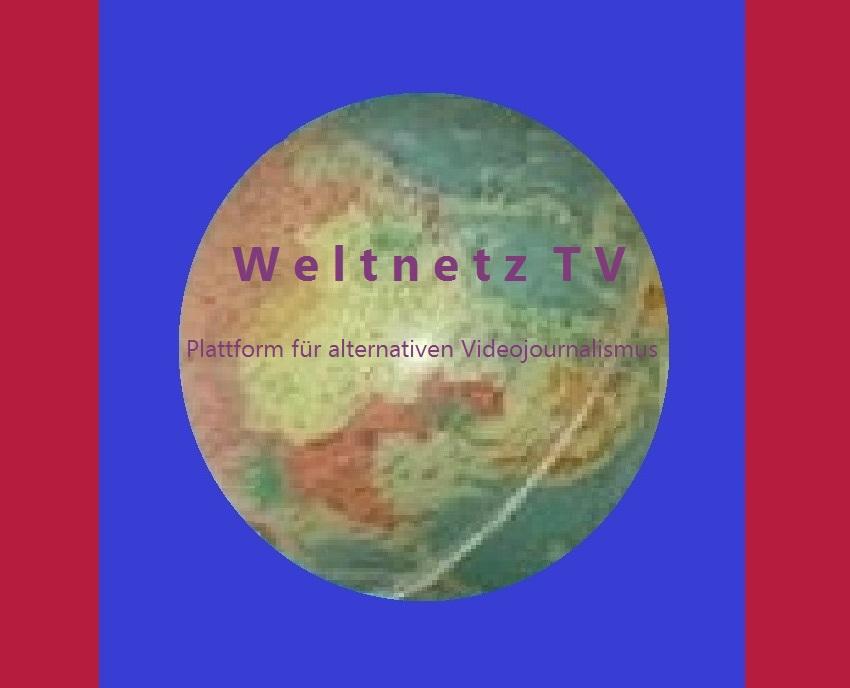 Weltnetz TV | Plattform für alternativen Videojournalismus - https://weltnetz.tv/