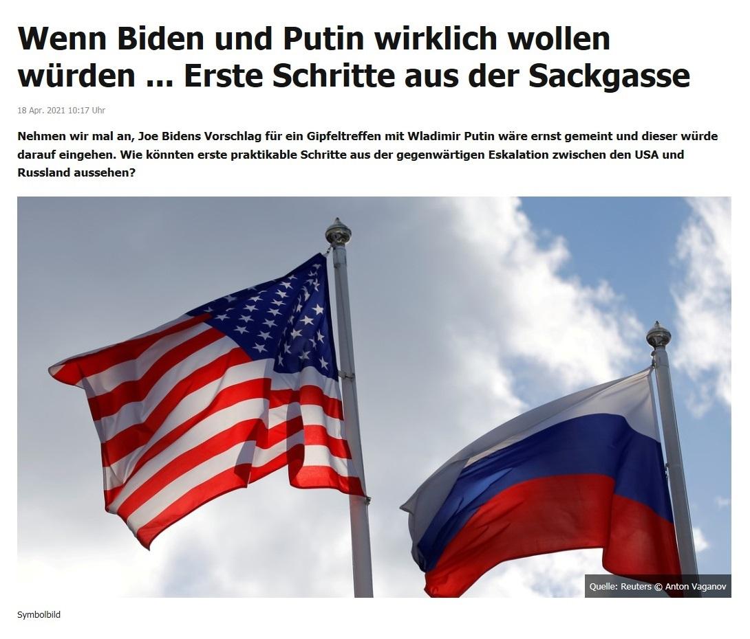 Wenn Biden und Putin wirklich wollen würden ... Erste Schritte aus der Sackgasse -  RT DE - 18 Apr. 2021 10:17 Uhr