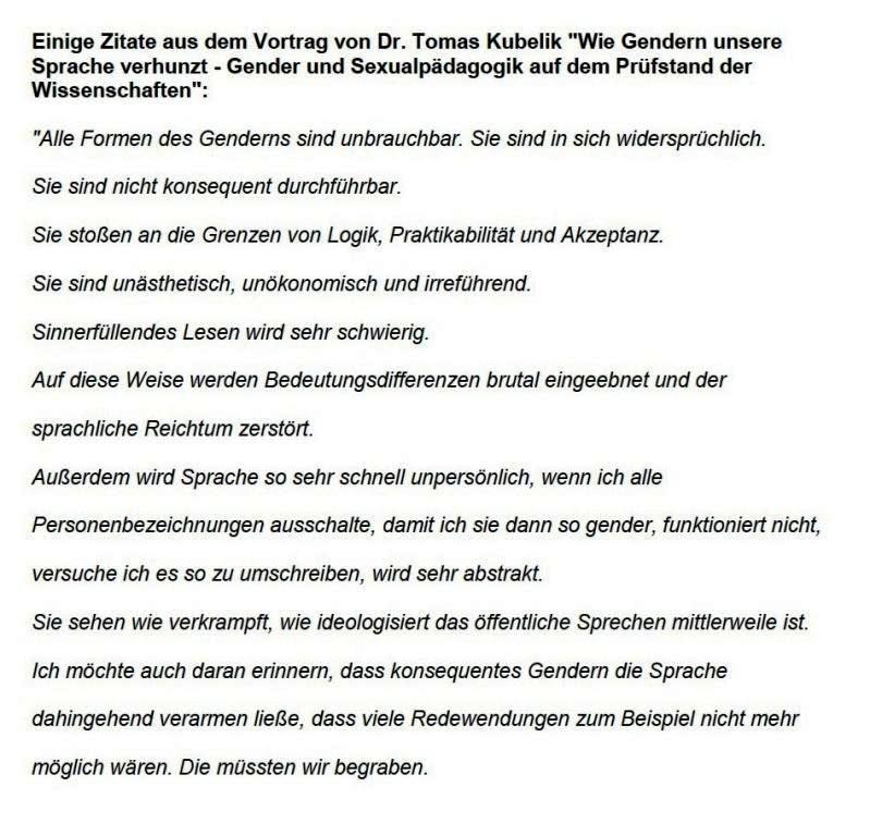Einige Zitate aus dem Vortrag von Dr. Tomas Kubelik 'Wie Gendern unsere Sprache verhunzt - Gender und Sexualpädagogik auf dem Prüfstand der Wissenschaften'