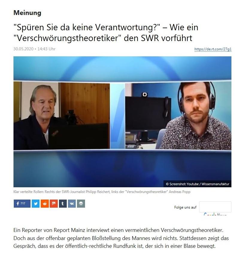 Meinung - 'Spüren Sie da keine Verantwortung?' – Wie ein 'Verschwörungstheoretiker' den SWR vorführt  - RT Deutsch - 30.05.2020