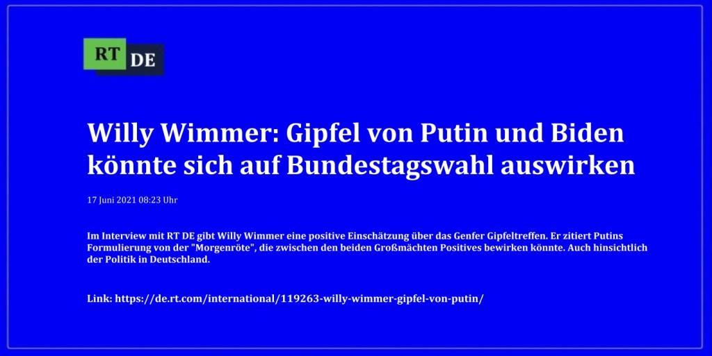 Willy Wimmer: Gipfel von Putin und Biden könnte sich auf Bundestagswahl auswirken - Im Interview mit RT DE gibt Willy Wimmer eine positive Einschätzung über das Genfer Gipfeltreffen. Er zitiert Putins Formulierung von der 'Morgenröte', die zwischen den beiden Großmächten Positives bewirken könnte. Auch hinsichtlich der Politik in Deutschland.  -  RT DE - 17 Juni 2021 08:23 Uhr - Link: https://de.rt.com/international/119263-willy-wimmer-gipfel-von-putin/