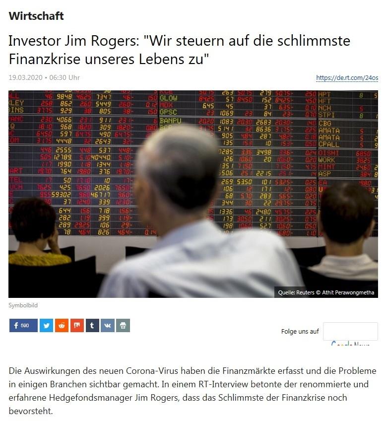 Wirtschaft -  Investor Jim Rogers: 'Wir steuern auf die schlimmste Finanzkrise unseres Lebens zu' - RT Deutsch - 19.03.2020