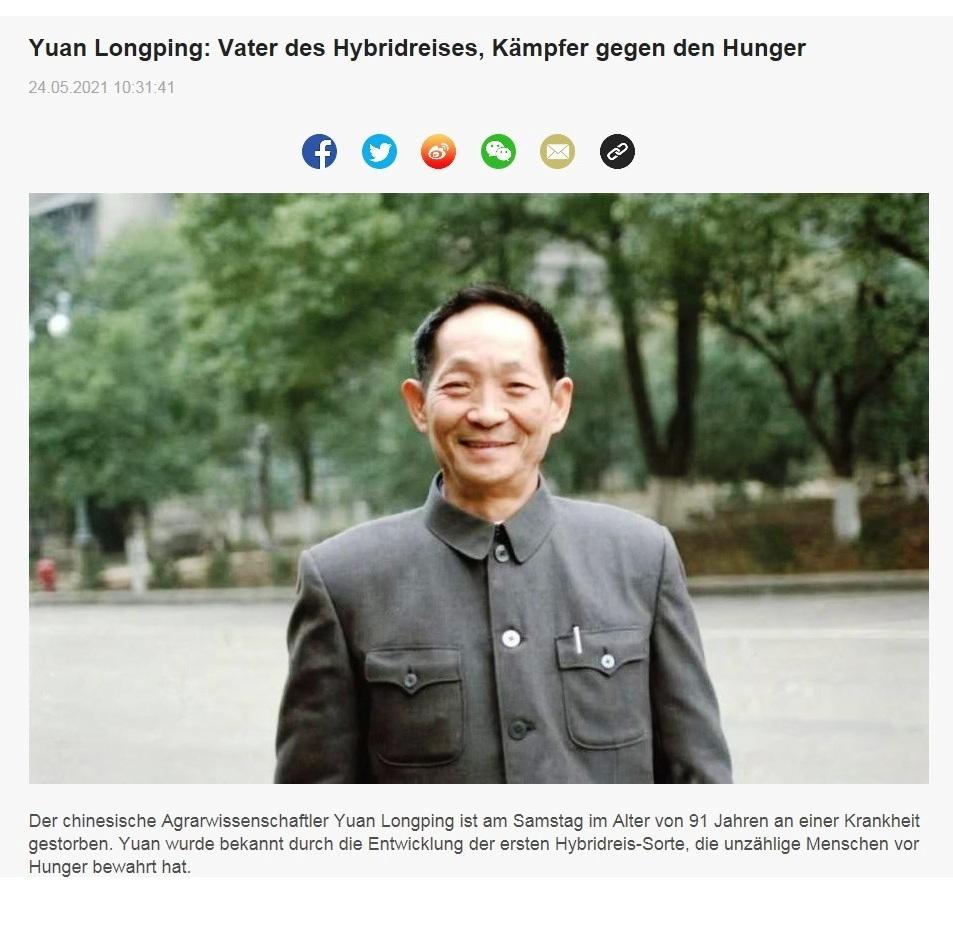 Yuan Longping: Vater des Hybridreises, Kämpfer gegen den Hunger - CRI online Deutsch - Link: http://german.cri.cn/china/china_heute/3255/20210524/666950.html -  24.05.2021 10:31:41